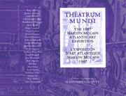 Cover of: Theatrum Mundi (The Marion Mccain Atlantic Art Exhibitions) | Susan Gibson Garvey