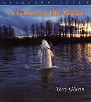 Cover of: A Ghost in the Water | Terry Glavin