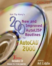 Cover of: Hot Tip Harry's 200 New and Improved AutoLISP Routines For AutoCAD 2000 | Art Liddle