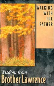 Cover of: Walking With the Father by Brother Lawrence of the Resurrection