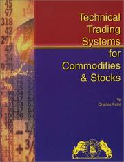 Cover of: Technical Trading Systems for Stocks & Commodities | Charles Patel