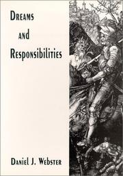 Cover of: Dreams And Responsibilities | Daniel J. Webster