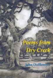 Cover of: Poems from Dry Creek | John Dofflemyer