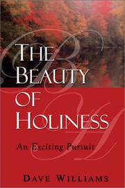 Cover of: The Beauty of Holiness | Dave Williams