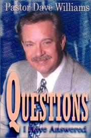 Cover of: Questions I Have Answered | Dave Williams