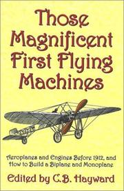 Cover of: Those Magnificent First Flying Machines | C. B. Hayward