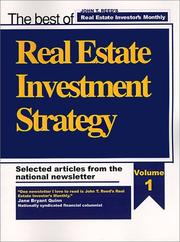 Cover of: Real Estate Investment Strategy, Selected Articles from the National Newsletter, Volume 1 of 3 | John T. Reed