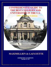 Cover of: Comprehensive Guide to the Best Colleges and Universities in the U.S. 1991 Edition | Jean-Maximillien De La Croix de Lafayette