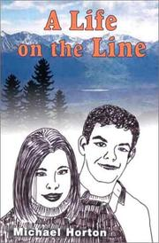 Cover of: A Life on the Line by Michael Horton