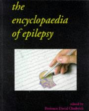Cover of: The Illustrated Encyclopaedia of Epilepsy by David Chadwick