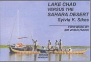 Cover of: Lake Chad Versus the Sahara Desert | Sylvia K. Sikes
