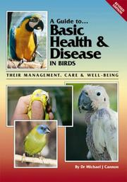 Cover of: Guide to Basic Health & Disease in Birds | Michael J. Cannon