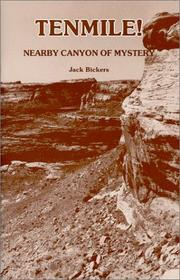 Cover of: Tenmile! Nearby Canyon of Mystery by Jack Bickers