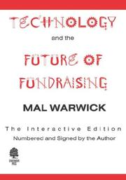 Cover of: Technology and the Future of Fundraising the Interactive Edition by Warwick