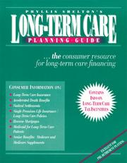 Cover of: Long Term Care Planning Guide 9th Ed. 1999 | Phyllis R. Shelton