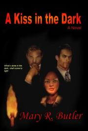 Cover of: A Kiss in the Dark by Mary R. Butler