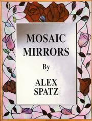Cover of: Mosaic Mirrors | Alex Spatz