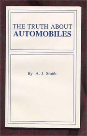Cover of: The Truth About Automobiles | A. J. Smith