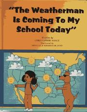 Cover of: Weatherman Is Coming to My School | Christopher Nance