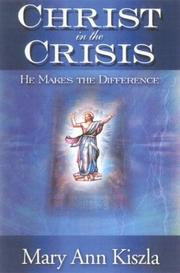 Cover of: Christ in the Crisis | Mary Ann Kiszla