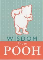 Cover of: Wisdom from Pooh (The Wisdom of Pooh) | A. A. Milne