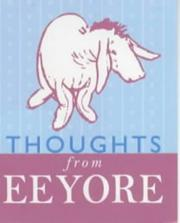 Cover of: Thoughts from Eeyore (The Wisdom of Pooh) | A. A. Milne
