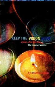 Cover of: Keep The Vision Alive | Selena M. Owens