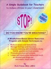 Cover of: Stop! Do You Know You're Breathing? by Ruth Fisher