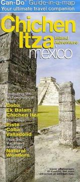 Cover of: 2005 Chichen Itza Guide-Map by Can-Do | Perry McFarlin