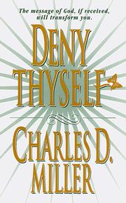 Cover of: Deny Thyself | Charles David Miller