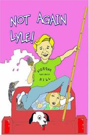 Cover of: Not Again, Lyle by Myrna Ericksen