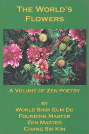 Cover of: The World's Flowers | Zen Master Chang Sik Kim