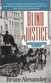 Cover of: Blind Justice (Sir John Fielding #1) | Bruce Alexander