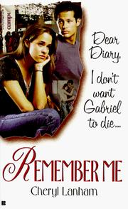 Cover of: Remember Me (Dear Diary Series #2) by Cheryl Lanham