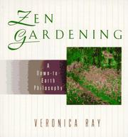 Cover of: Zen gardening | Veronica Ray