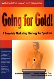 Cover of: Going for Gold! A Complete Marketing Strategy for Speakers | Susan Sweeney