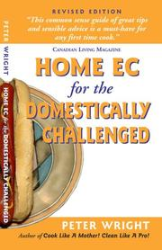 Cover of: Home Ec for the Domestically Challenged | Peter Wright