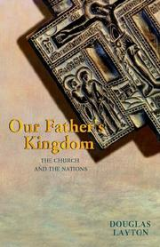 Cover of: Our Father's Kingdom | Douglas Layton