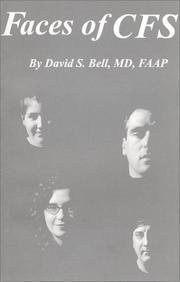 Cover of: Faces of CFS by David S. Bell