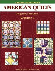 Cover of: Aanraku American Quilts Stained Glass Pattern Book Volume 1 by Sara Guyol