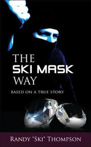Cover of: The Ski Mask Way by Randy Thompson