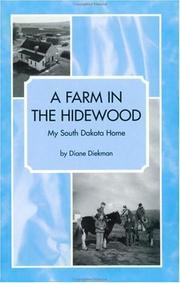 Cover of: A Farm In the Hidewood by Diane Diekman