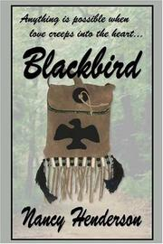 Cover of: Blackbird | Nancy Henderson
