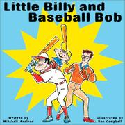 Cover of: Little Billy & Baseball Bob | Mitchell Axelrod