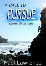 Cover of: A Call To Pursue | Paul Lawrence
