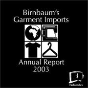 Cover of: Birnbaum's Garment Imports Annual Report 2003 by David Birnbaum