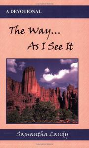 Cover of: The Way...As I See It | Samantha Landy