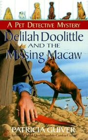 Cover of: Delilah Doolittle and the missing macaw by Patricia Guiver