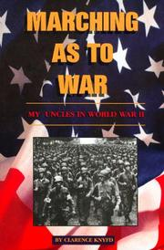 Cover of: Marching as to war | Clarence Knyfd