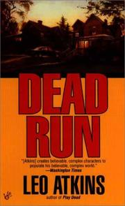 Cover of: Dead run by Leo Atkins